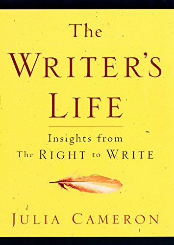The Writer's Life: Insights from The Right to Write [Julia Cameron] (Tapa Blanda)