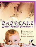 Baby Care and Child Health Problems, Seema Gupta, 9381588759