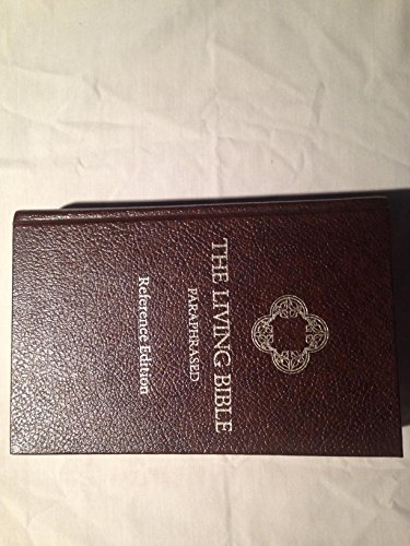 The Living Bible: Paraphrased,  Reference Edition