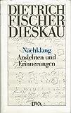 img - for Nachklang: Ansichten und Erinnerungen (German Edition) book / textbook / text book