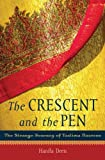 The Crescent and the Pen: The Strange Journey of Taslima Nasreen