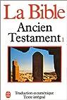 La Bible : Ancien Testament, tome 1 par Bible