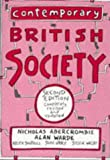 img - for Contemporary British Society: A New Introduction to Sociology by Nicholas Abercrombie (1994-05-25) book / textbook / text book