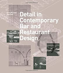 Detail in Contemporary Bar and Restaurant Design (Detailing for Interior Design)