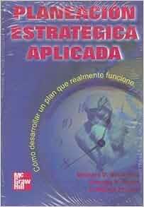 Planeacion estrategica aplicada leonard goodstein