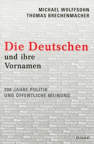 Die Deutschen und ihre Vornamen
