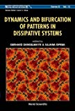 img - for Dynamics and Bifurcation of Patterns in Dissipative Systems (World Scientific Series on Nonlineear Science, Series B) book / textbook / text book