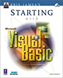 Kris Jamsa's Starting with Microsoft Visual Basic, Rob Francis, 0761532382