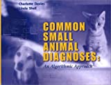 Common Small Animal Medical Diagnoses 9780721684789