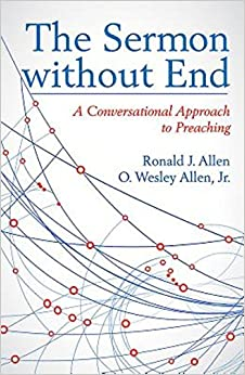 Sermon Without End: A Conversational Approach to Preaching