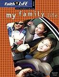 My Family Life, Jan Kershner, 0764424963