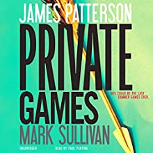 Private Games Audiobook by James Patterson, Mark Sullivan Narrated by Paul Panting