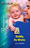img - for Daddy, He Wrote (Silhouette Romance) book / textbook / text book