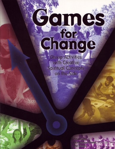 Games for Change: Group Activities With Creative Spritual Concepts on the Side (Bk.3)