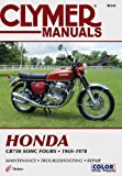 Clymer Honda CB750 SOHC Fours 69-78: Service, Repair, Maintenance