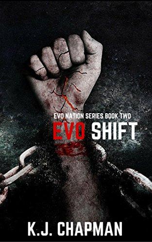 EVO Shift: EVO Nation Series: Book Two by [Chapman, K.J]