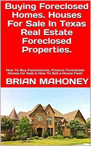 Amazon Com Buying Foreclosed Homes Houses For Sale In Texas Real