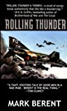 Rolling Thunder, Mark Berent, 0743486838