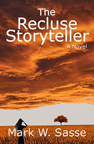 Book: The Recluse Storyteller by Mark W. Sasse