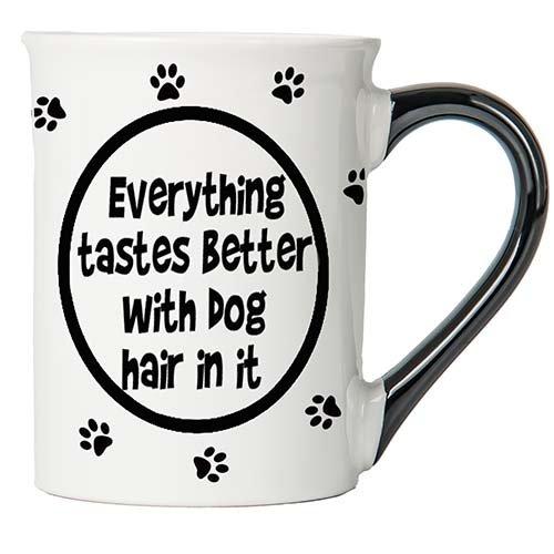Cottage Creek Dog Mug Large 18 Ounce Ceramic Everything Tastes Better With Dog Hair In It Coffee Mug/Dog Lover Gifts Funny Mugs [White]