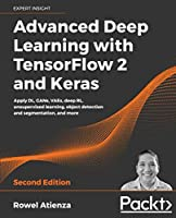 Advanced Deep Learning with TensorFlow 2 and Keras, 2nd Edition Front Cover