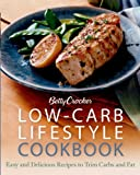 Low-Carb Lifestyle Cookbook, Betty Crocker, 0764584324
