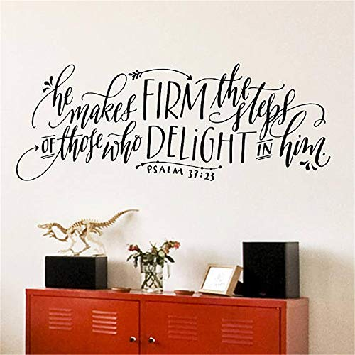 Floral Delight Bedroom - Vinyl Wall Art Inspirational Quotes and Saying Home Decor Decal Sticker Nursery Kid Bedroom He Makes Firm The Steps of Those Who Delight in Him for Bedroom Living Room