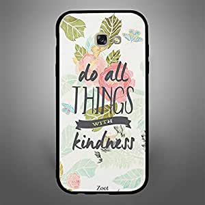 Samsung Galaxy A7 2017 Do all things with kindness