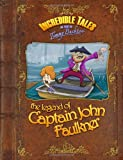 Incredible Tales As Told by Timmy Bucktoo, Tim Buchanan, 1494700735