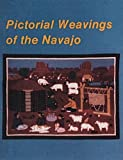 Pictorial Weavings of the Navajo, Nancy N. Schiffer, 0887403182