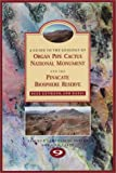 A Guide to the Geology of Organ Pipe Cactus National Monument and the Pinacate Biosphere Reserve, John V. Bezy and James T. Gutmann, 189200111X