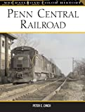 Penn Central Railroad, Peter E. Lynch, 0760317631