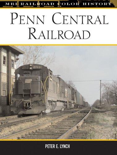 Penn Central Railroad (Railroad Color History)