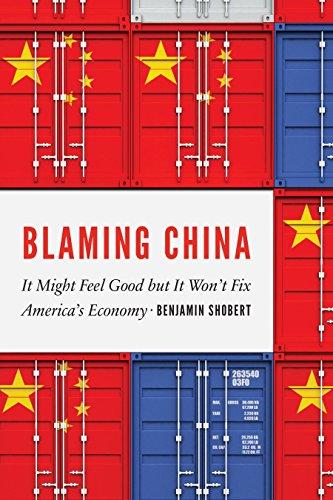 Blaming China: It Might Feel Good but It Won't Fix America's Economy