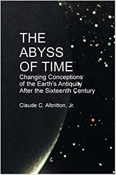 Book The Abyss of Time: Changing Conceptions of the Earth's Antiquity After the 16th Century