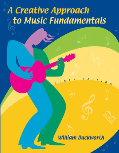 A Creative Approach to Music Fundamentals (with CD-ROM and Keyboard Booklet)