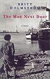 The Man Next Door, Britt Holmstrom, 1896951104
