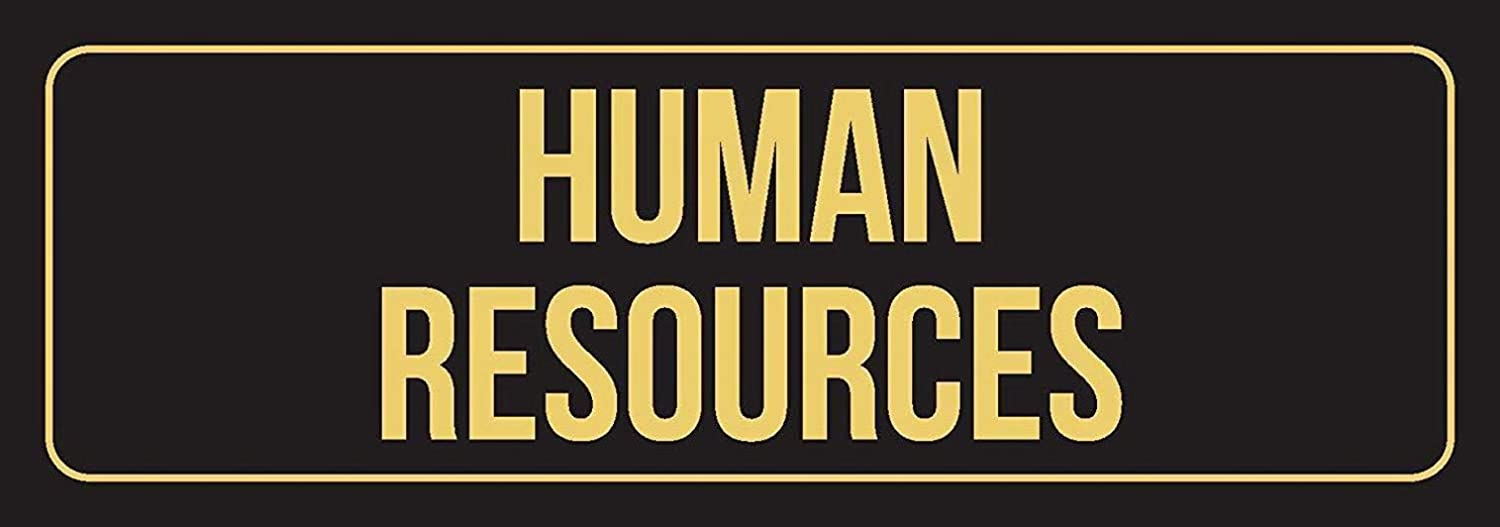 Wallors Metal Sign 6x16 Tin Signs Black Background with Gold Font Human Resources Office Business Retail & Wall Decor Shop Man Cave Farm