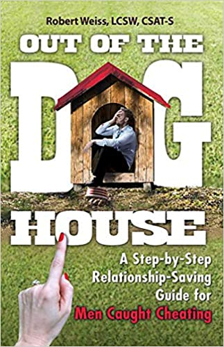 Out of the Doghouse: A Step-by-Step Relationship-Saving