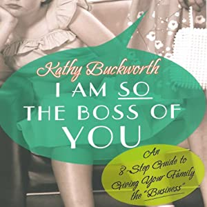 I Am So the Boss of You Audiobook