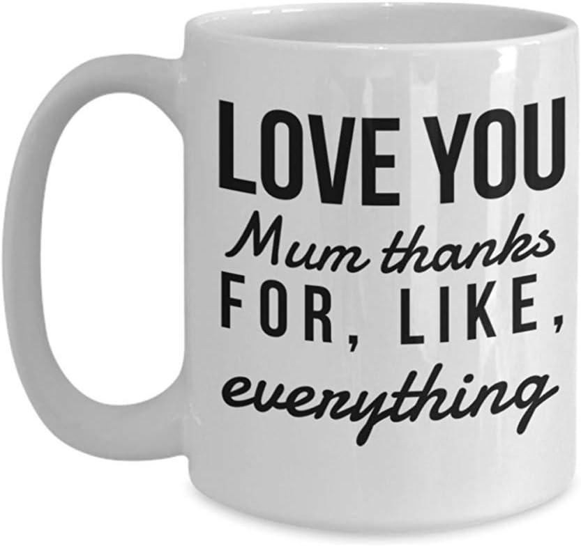 Ideas de regalos para el día de la madre de último minuto Taza de café Love Mother Taza blanca de 11 oz Love You Mum Gracias por todo