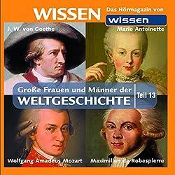 Große Frauen und Männer der Weltgeschichte - Teil 13