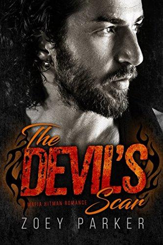 The Devil's Scar: A Mafia Hitman Romance (Owned by Outlaws) PDF