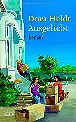 Ausgeliebt: Roman
