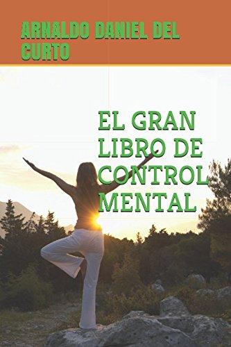 Libro : EL GRAN LIBRO DE CONTROL MENTAL (SERIE 1)  - ARNA...