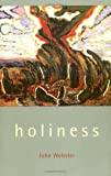 Holiness, John Webster, 0802822150