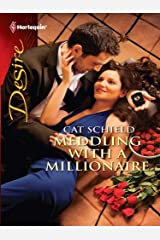 Meddling with a Millionaire Kindle Edition