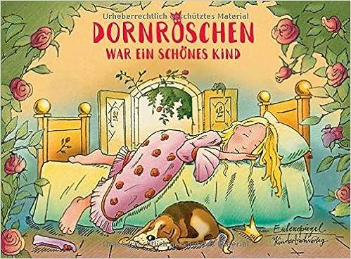 Dornröschen war ein schönes Kind (Eulenspiegel Kinderbuchverlag)