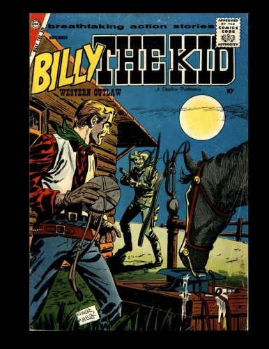 Read Online Billy The Kid #14: The Legendary Western Outlaw - All Stories - No Ads pdf