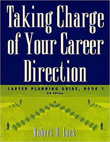 Book 1 Taking Charge of Your Career Direction Career Planning Guide